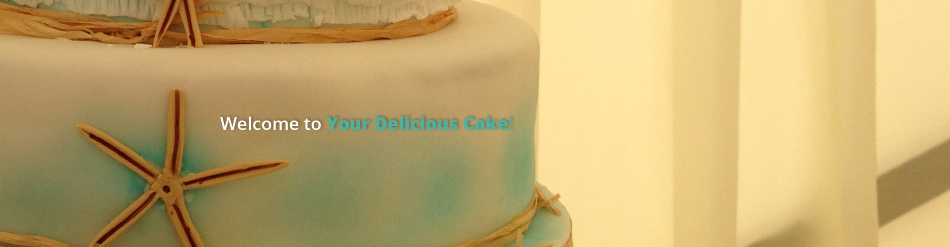 Your Delicious Cake